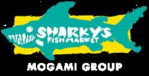 SHARKY'S FISH MARKET MOGAMI GROUP